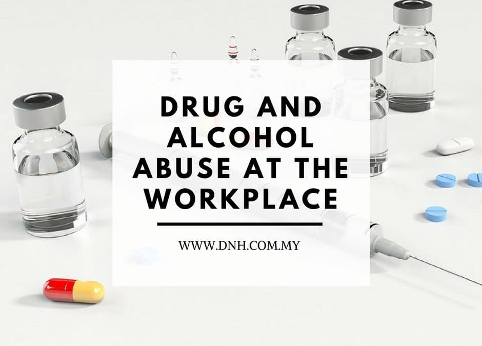 Drug and Alcohol Abuse at the Workplace