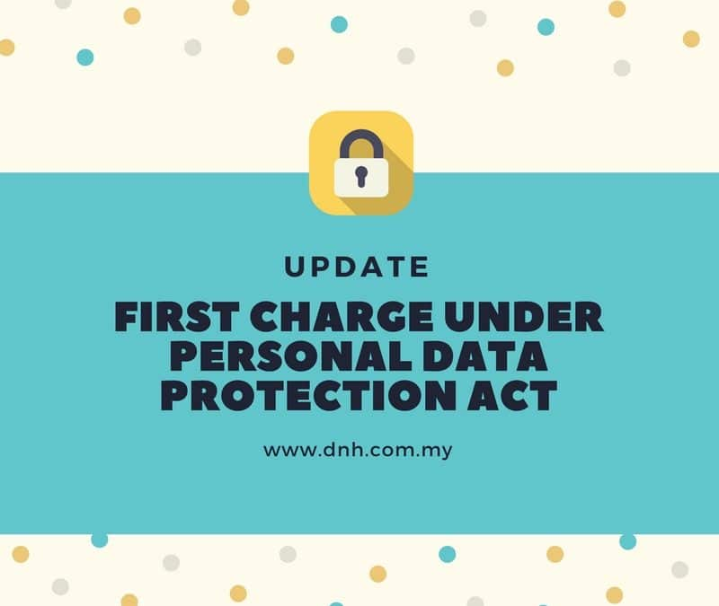 First Charge Under the Personal Data Protection Act 2010