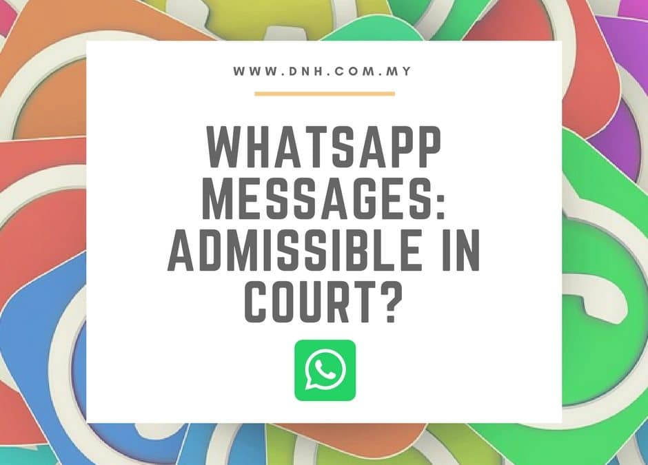 Whatsapp Messages: Admissible in Court?