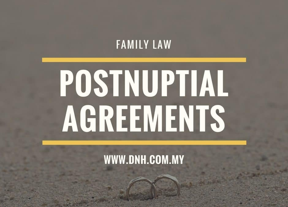 Postnuptial Agreements in Malaysia