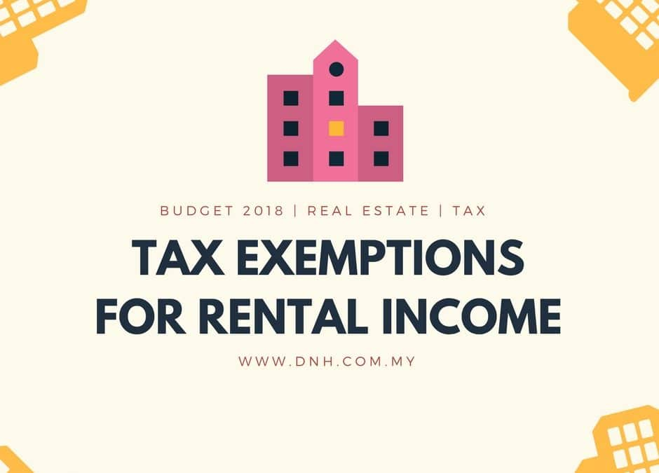 Budget 2018: Tax Exemption for Rental Income