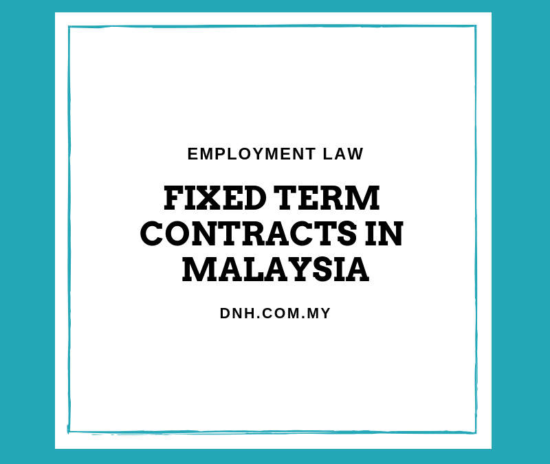 Fixed Term Contracts in Malaysia