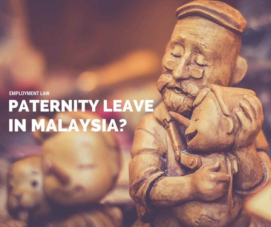 Malaysian law currently does not provide for mandatory paid paternity leave.