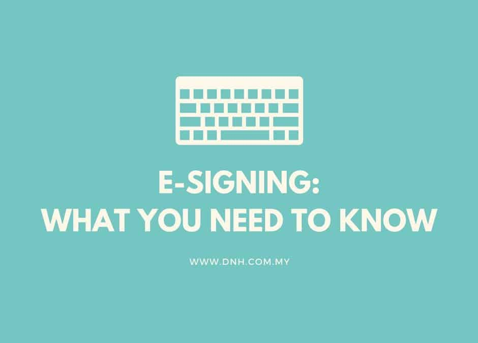 E-Signing: What You Need to Know