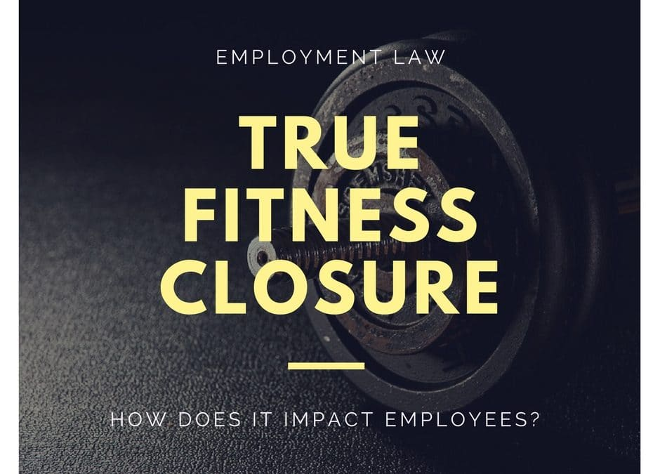 True Fitness Closure: Lessons for HR