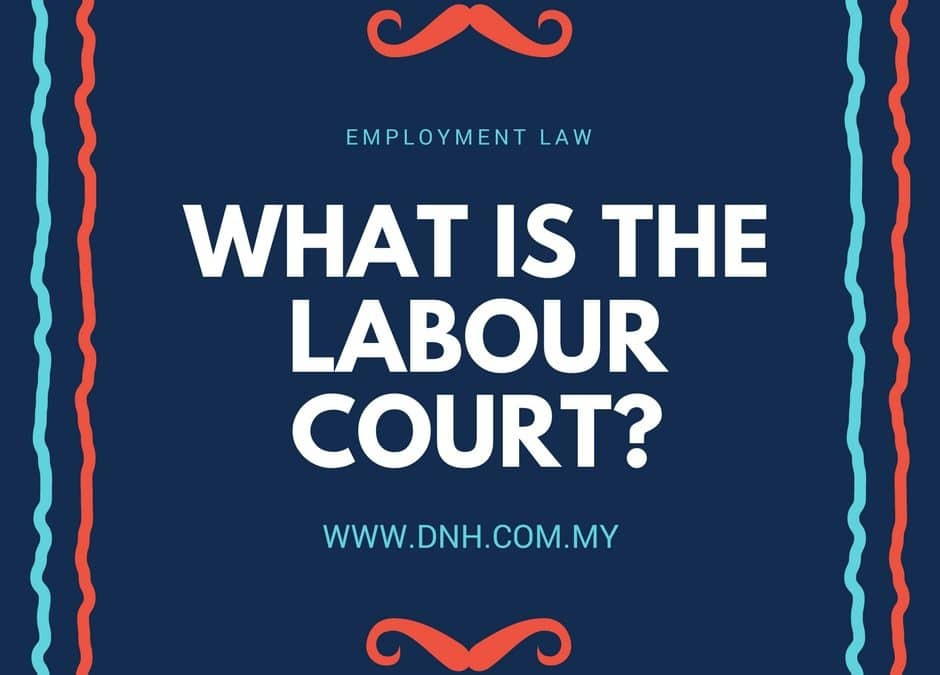 What is the Labour Court?