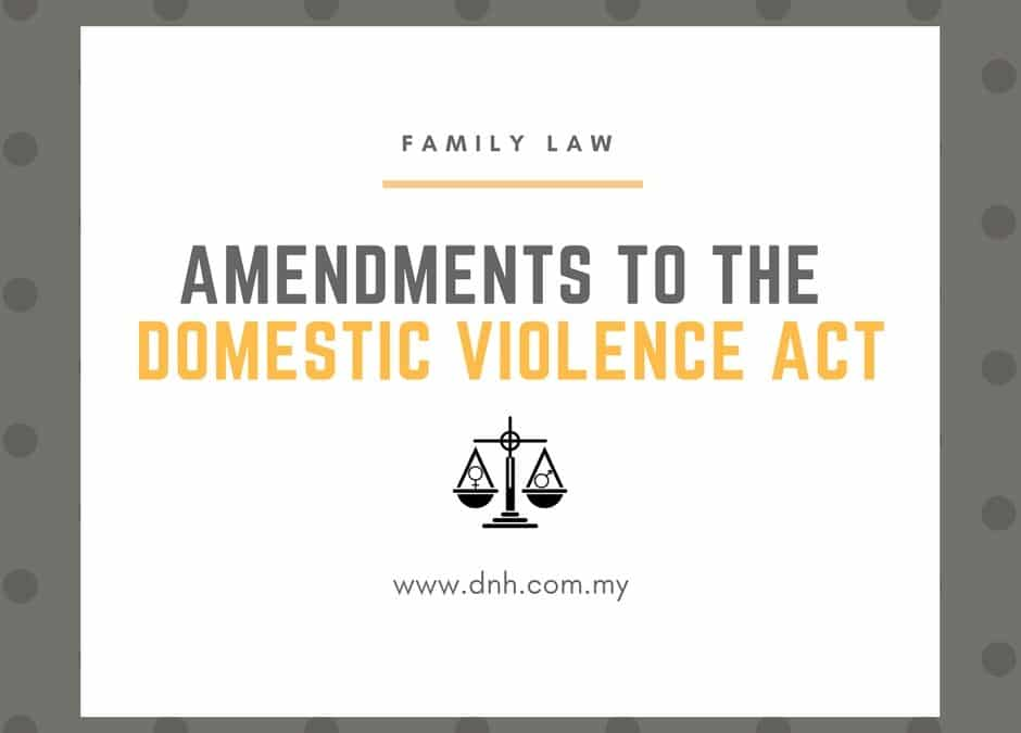 Amendments to the Domestic Violence Act: Empowerment Through Change