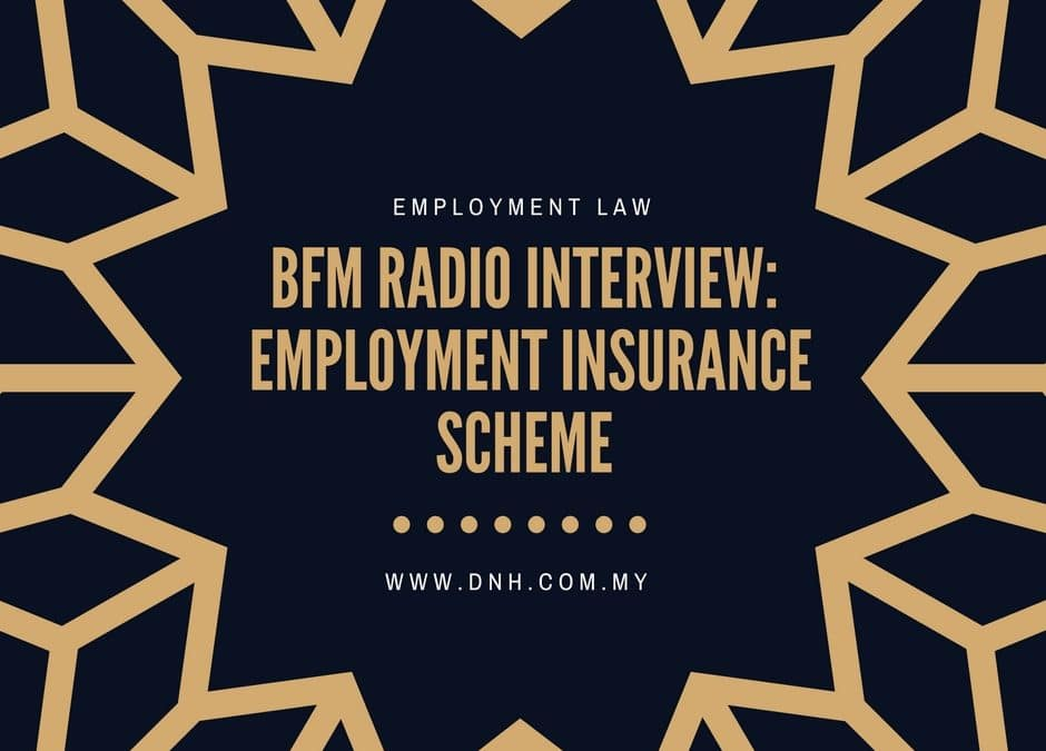 Interview on BFM 89.9 – Employment Insurance Scheme