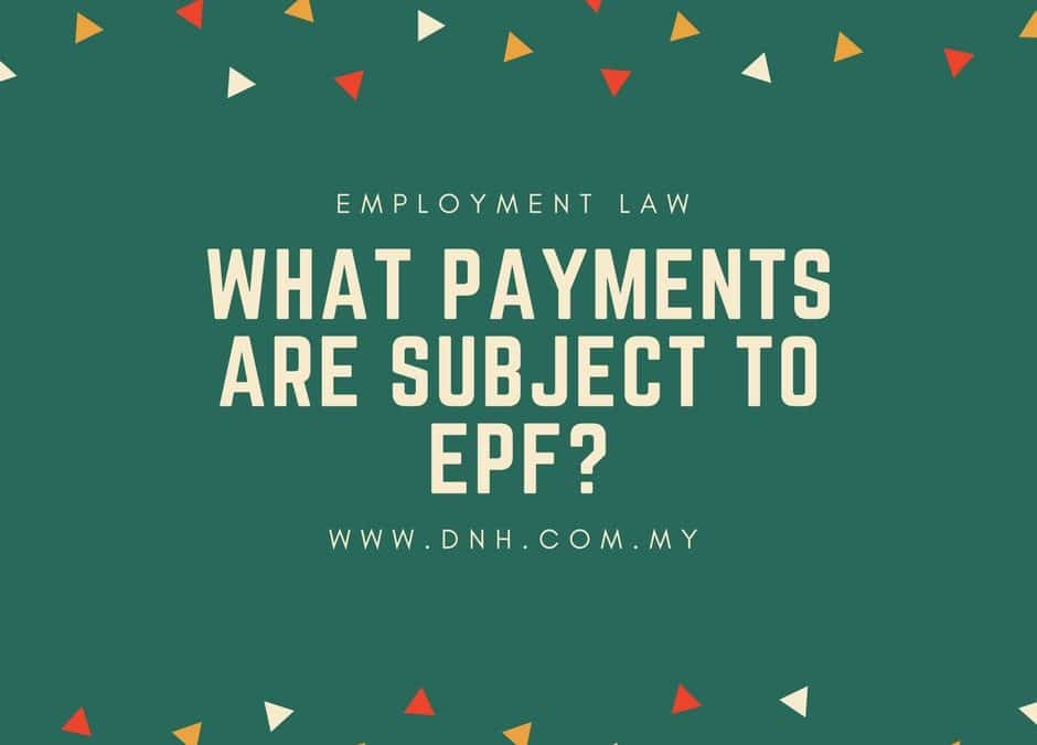 What payments are subject to EPF?