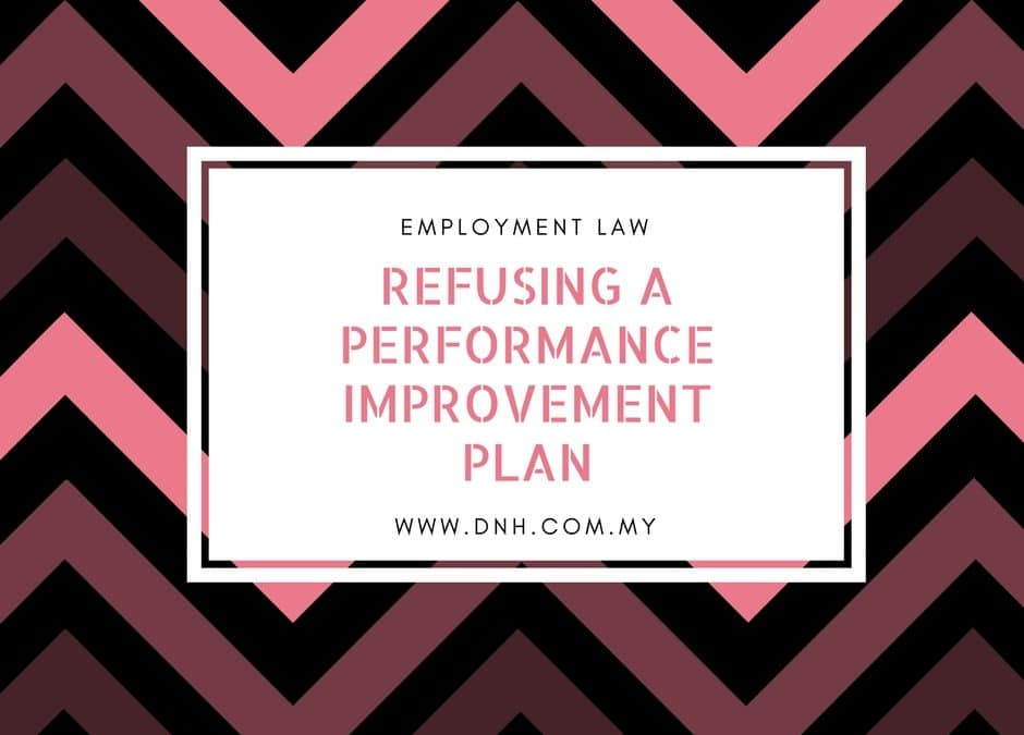 Refusing a Performance Improvement Plan