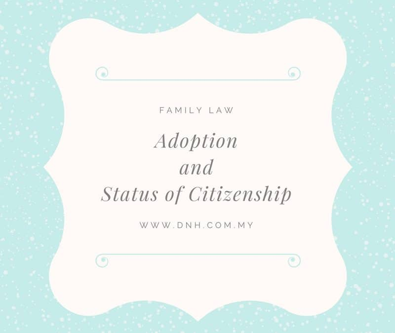 Child Adoption & The Status of Citizenship
