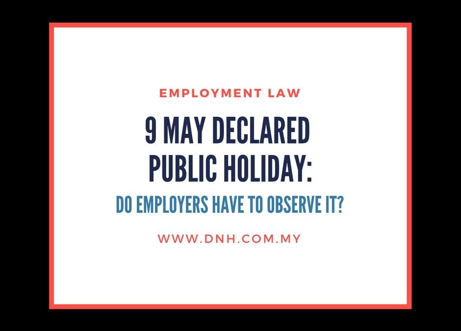 May 9 Declared Public Holiday: Do Employers Need to Observe it?
