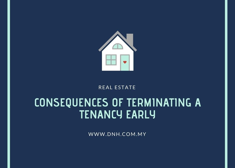 Consequences of Terminating a Tenancy Agreement Early