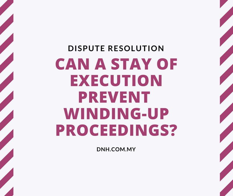 Can A Stay of Execution Prevent Winding-Up?