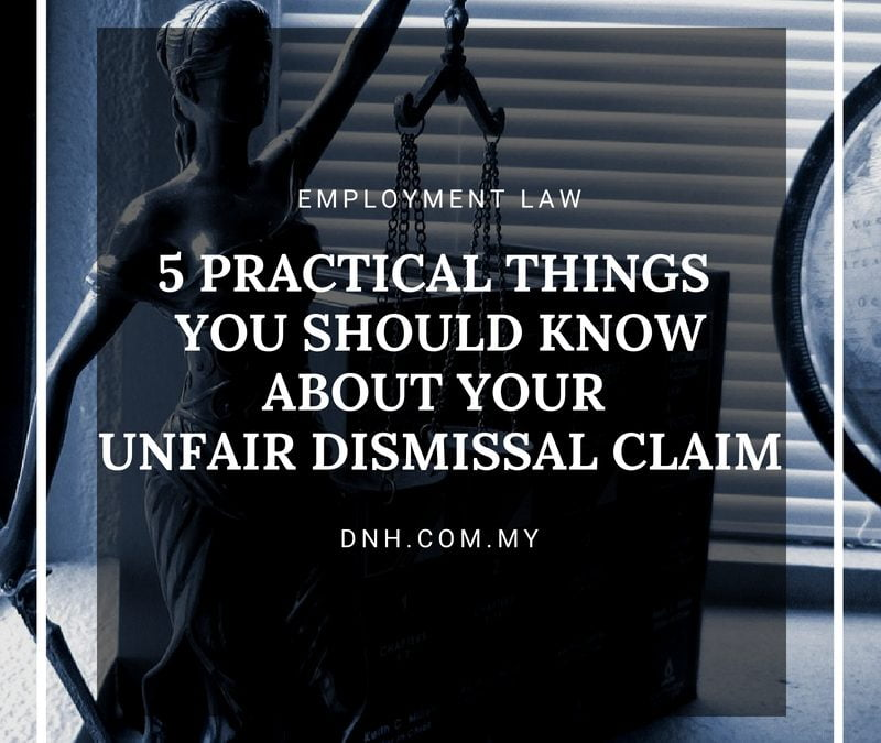 5 Practical Things You Should Know About Your Unfair Dismissal Claim