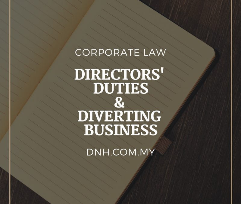 Directors' Duties and Diverting Business:  A Cautionary Tale