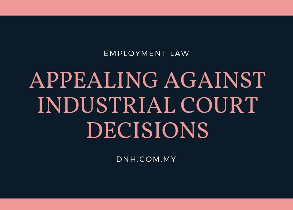 Appealing Against Industrial Court Decisions