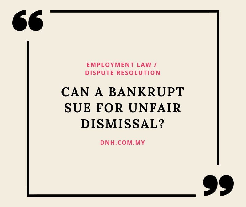 Can a Bankrupt Sue for Unfair Dismissal?