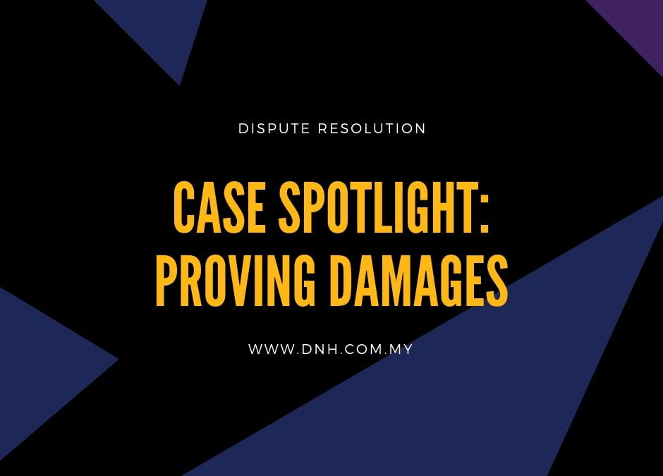 Case Spotlight: Proving Damages