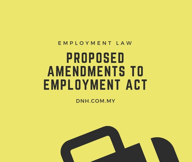Proposed Amendments to the Employment Act (2018)