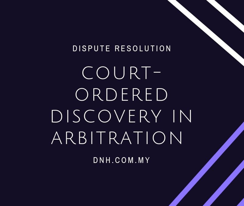 Case Spotlight: Court Ordered Discovery In Arbitration Proceedings