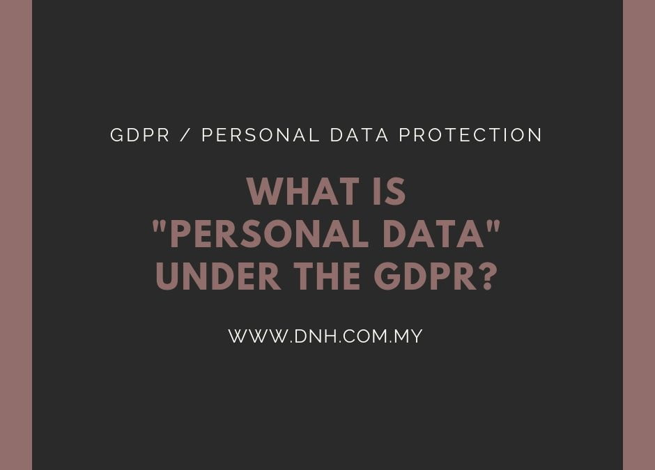 What is Personal Data under the GDPR?