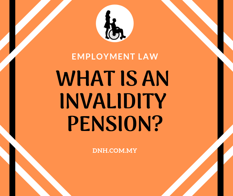 What is an Invalidity Pension?