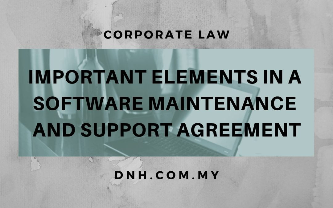 Important Elements in a Software Maintenance and Support Agreement