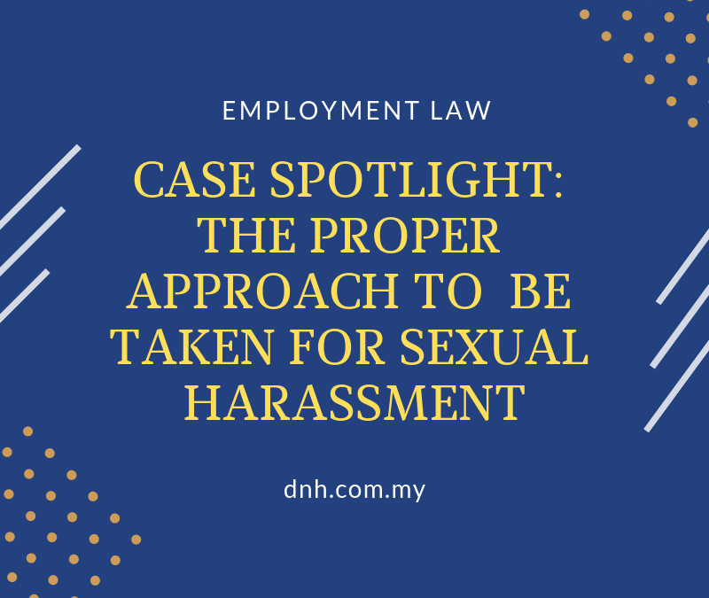 Case Spotlight: The Proper Approach to be Taken for Sexual Harassment