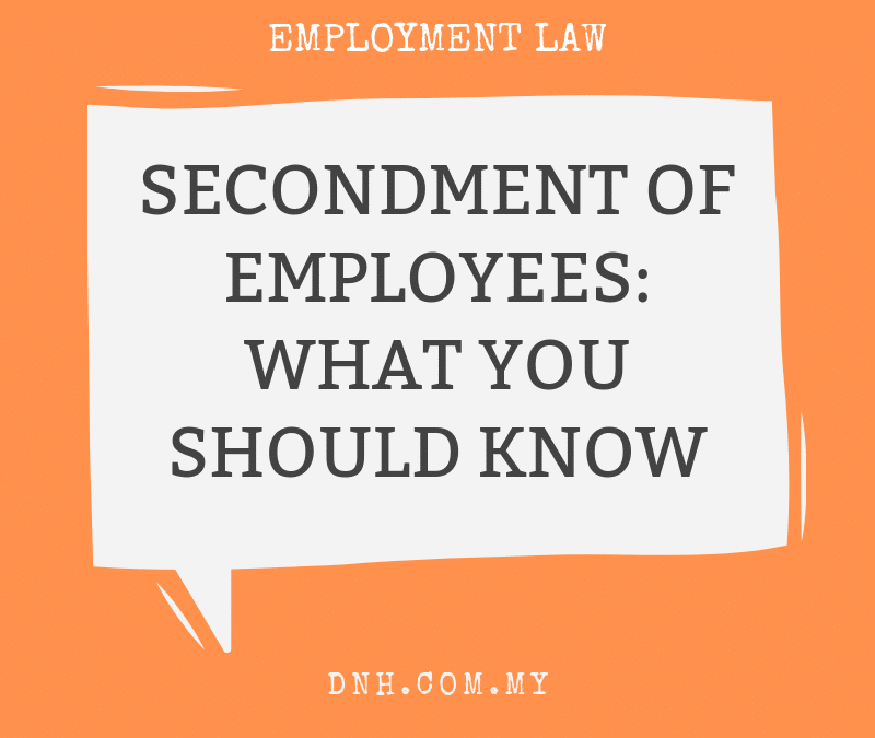 Secondment of Employees: What You Should Know