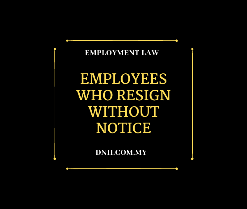 Employees Who Resign Without Notice
