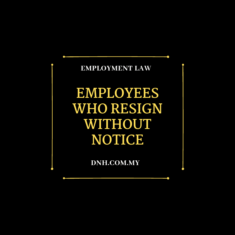 Employees Who Resign Without Notice | Donovan & Ho