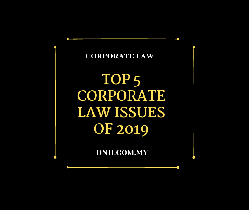 Top 5 Corporate Law Issues of 2019