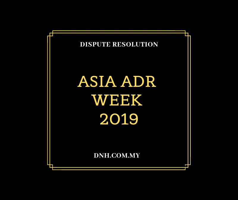 Asia ADR Week 2019