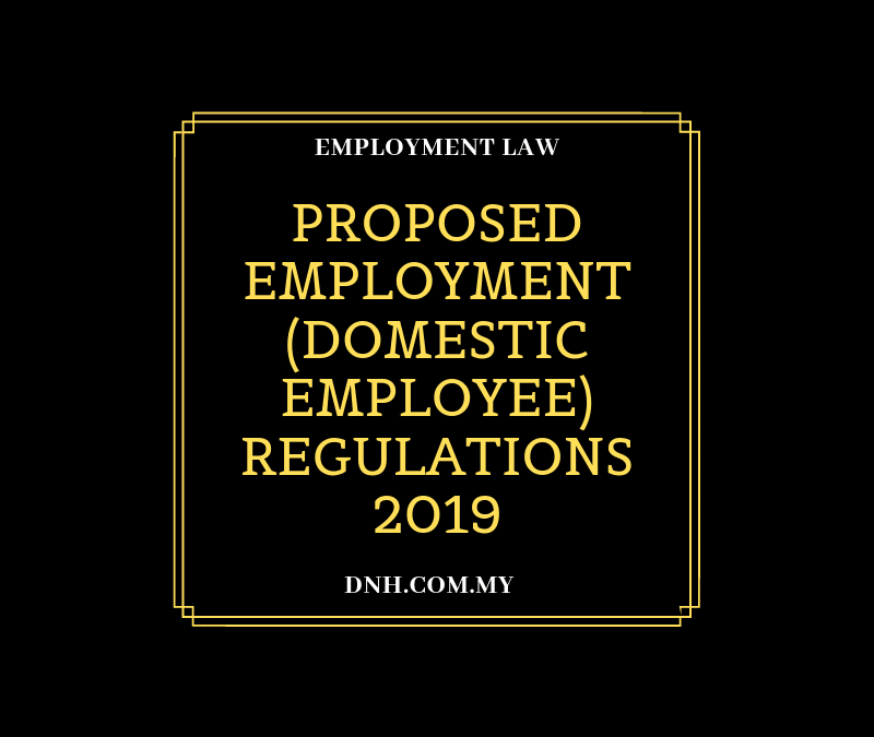 Proposed Employment (Domestic Employee) Regulations 2019