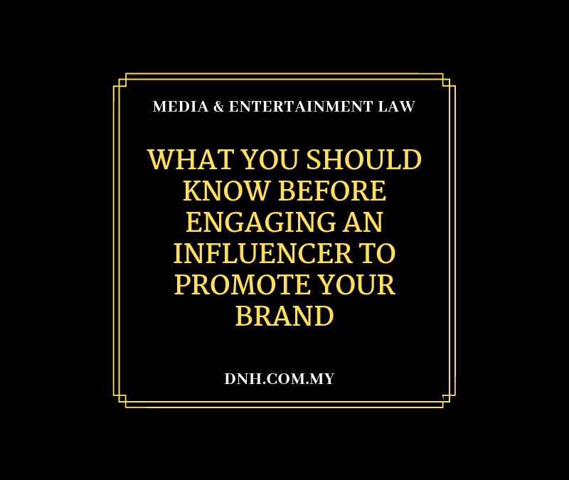 What You Should Know Before Engaging an Influencer To Promote Your Brand