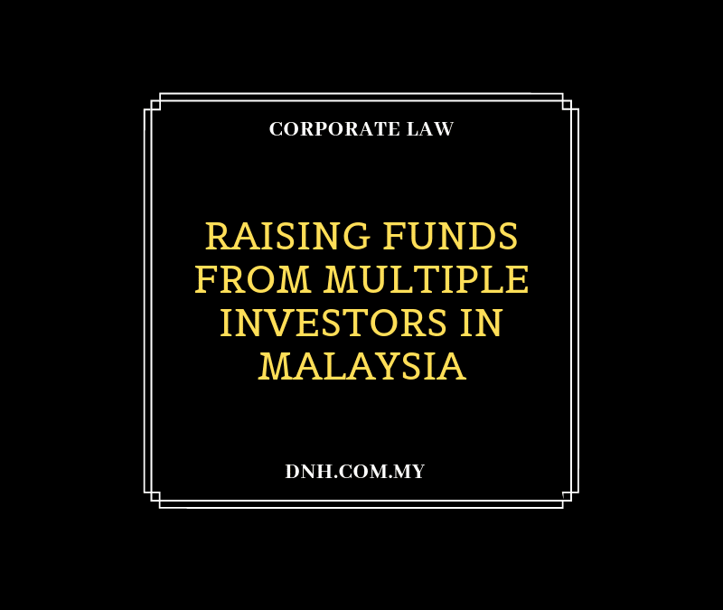 Raising Funds from Multiple Investors in Malaysia