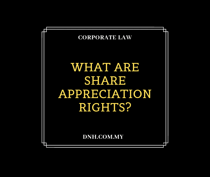 What are Share Appreciation Rights?