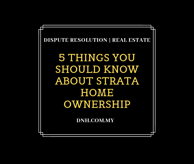 5 Things You Should Know about Strata Home Ownership