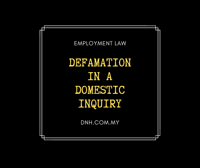 Defamation in a Domestic Inquiry
