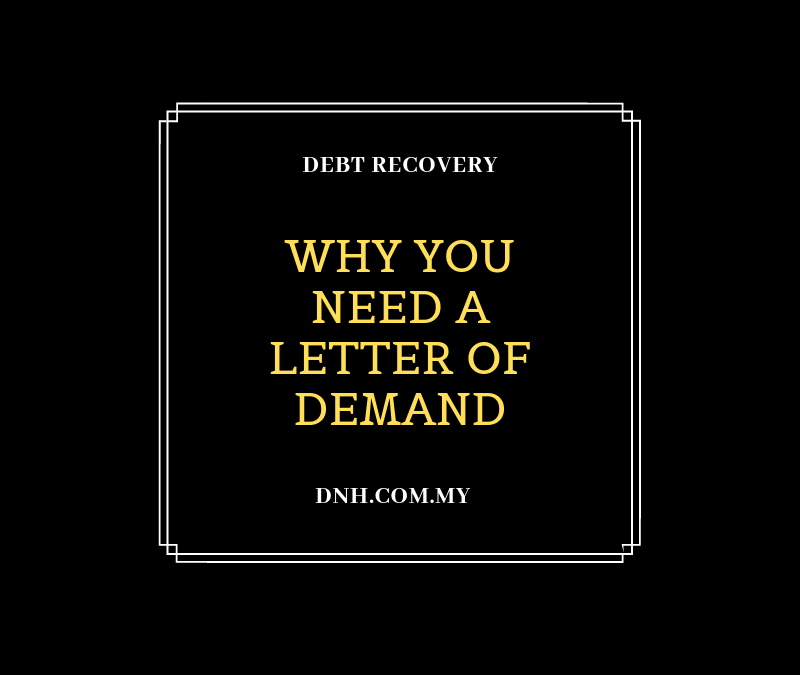 Why You Need a Letter of Demand