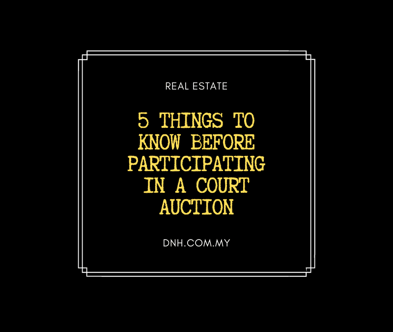 5 Things to Know before Participating in a Court Auction