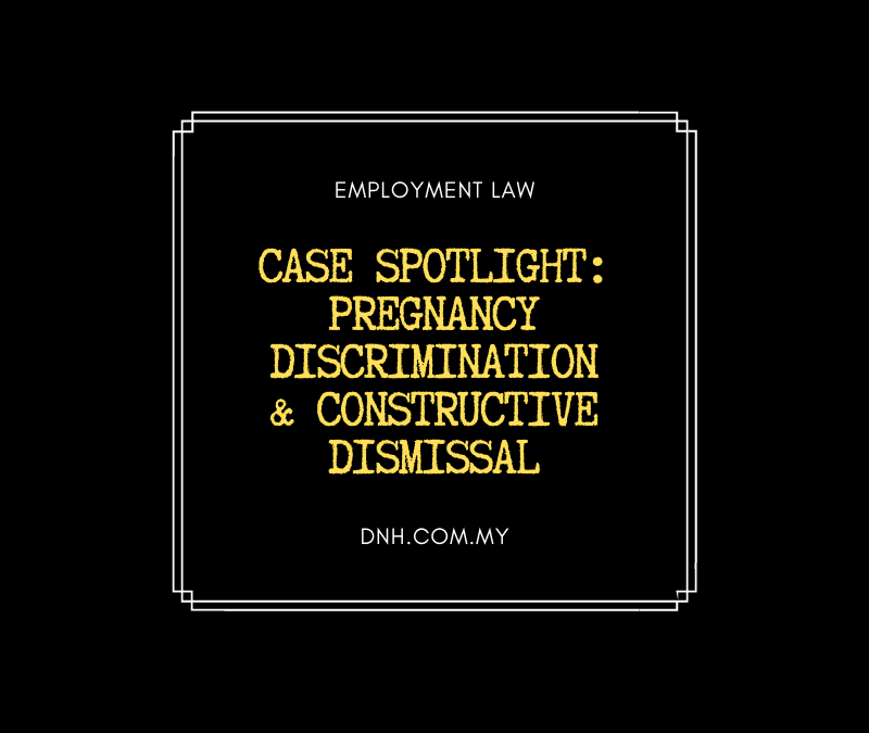 Case Spotlight: Pregnancy Discrimination & Constructive Dismissal