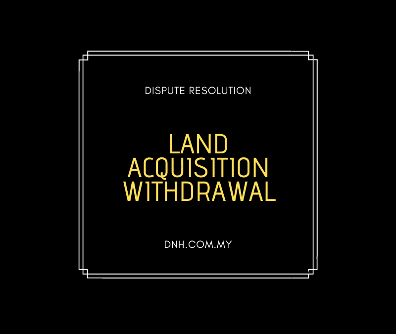 Land Acquisition Withdrawal