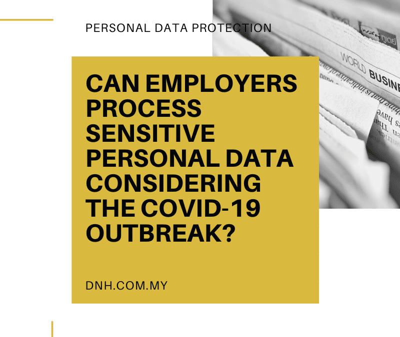 Can Employers Process Sensitive Personal Data Considering the Covid-19 Outbreak?