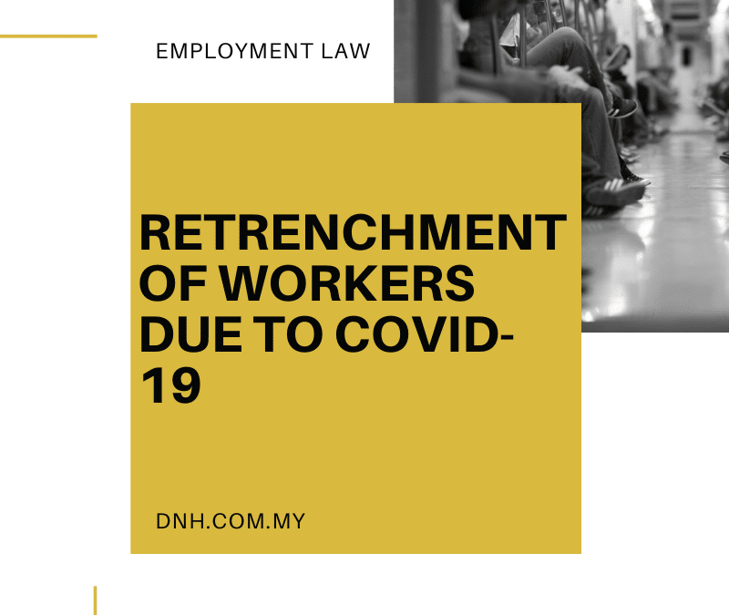 Retrenchment of Workers due to COVID-19