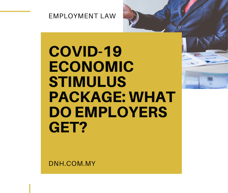 COVID-19 Economic Stimulus Package: What do Employers get?