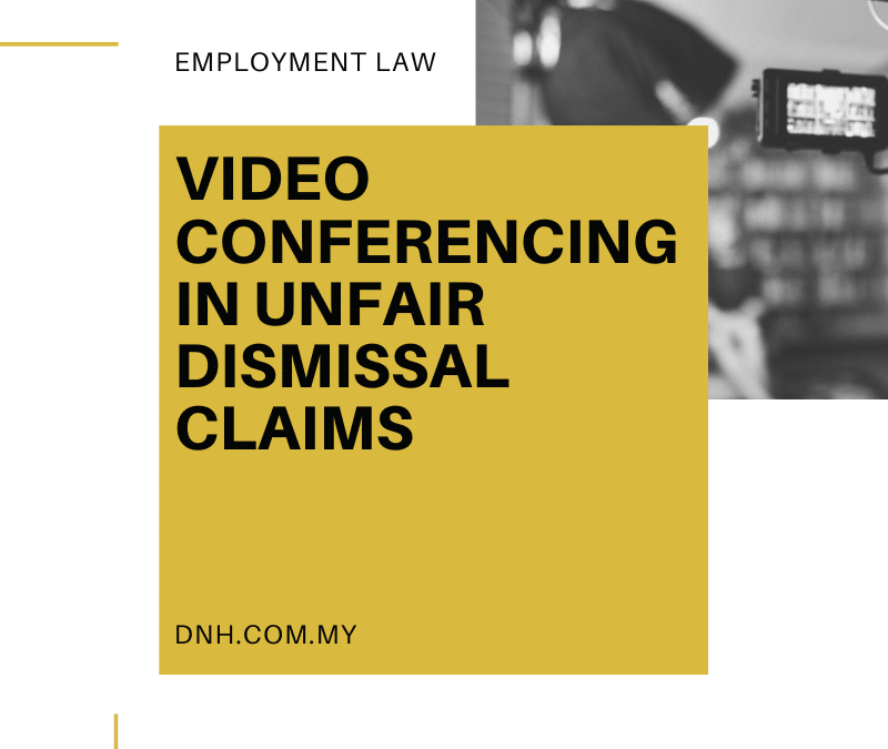 Video Conferencing in Unfair Dismissal Claims