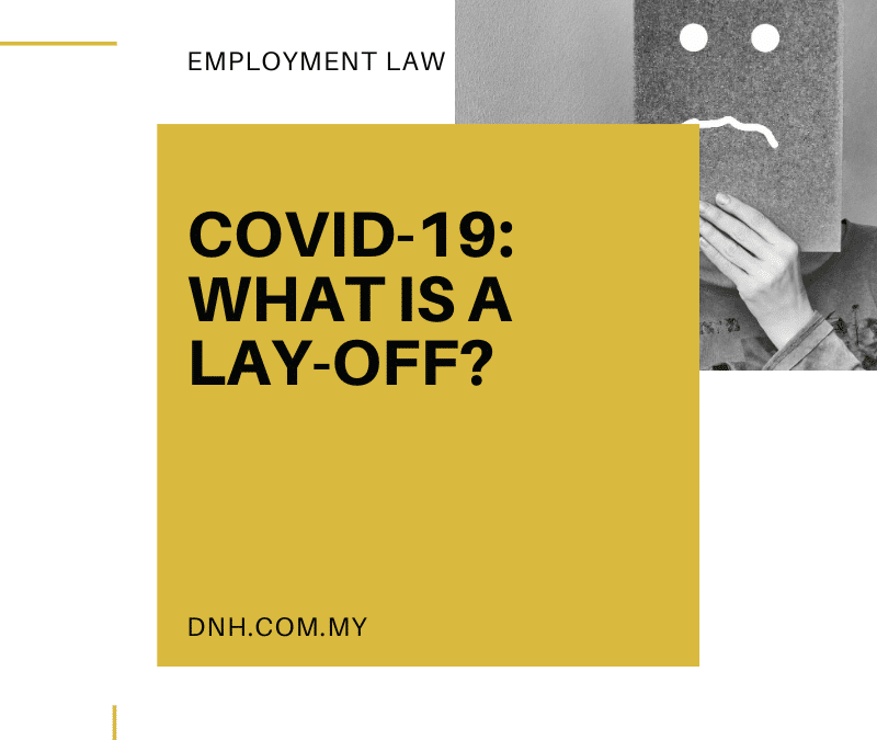 COVID-19: What is a Lay-Off?