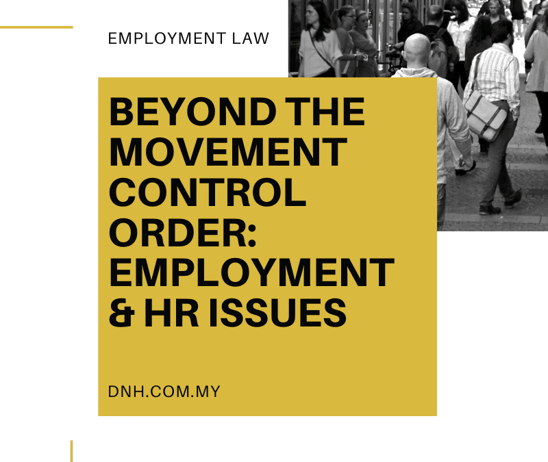Beyond the Movement Control Order: Employment & HR Issues